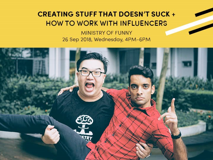 CREATING STUFF THAT DOESN'T SUCK + HOW TO WORK WITH INFLUENCERS